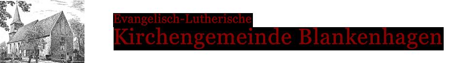 Evangelisch-Lutherische Kirchengemeinde Blankenhagen